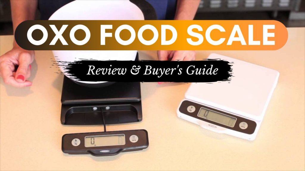 oxo food scale review